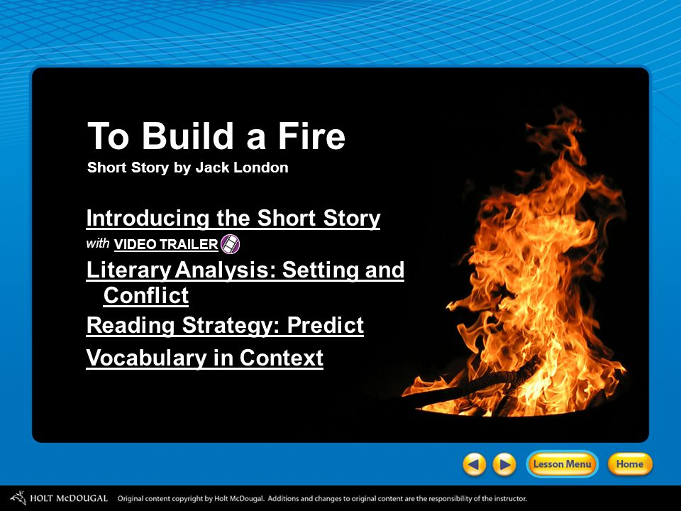 a critical analysis of the short story to build a fire by jack london Watch to build a fire by fx goby on short of the week—a adventure about  nature in animation—uk, 12 min.