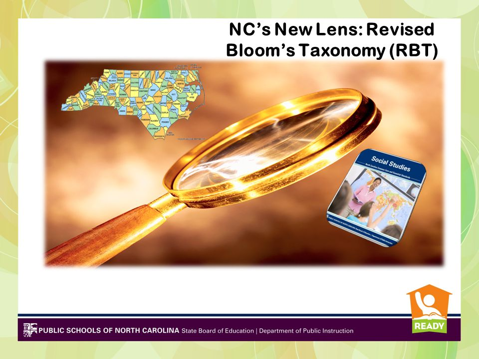 NC's New Lens: Revised Bloom's Taxonomy (RBT)