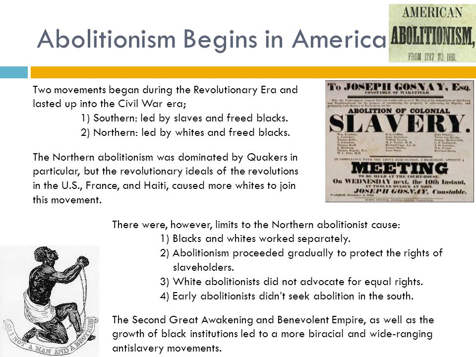 Abolitionism Begins in America