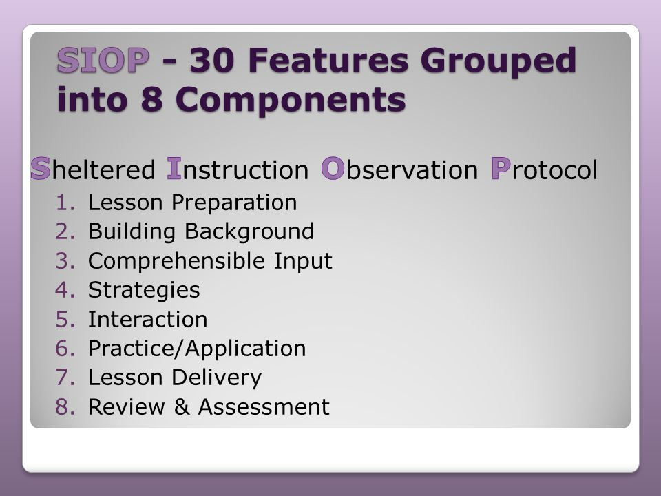 SIOP - 30 Features Grouped into 8 Components