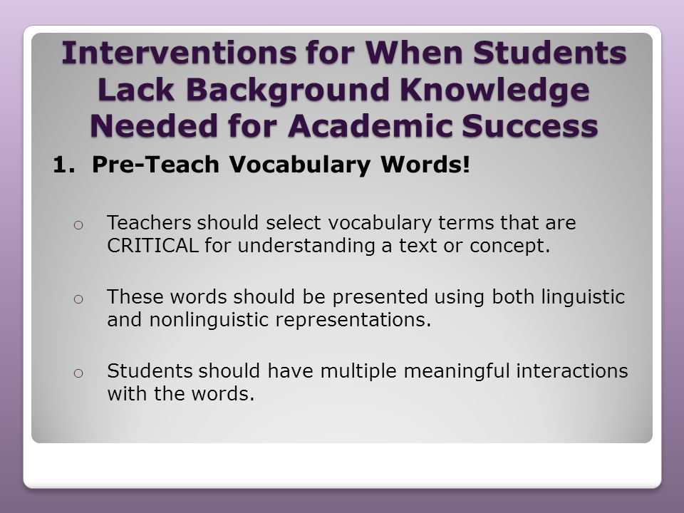 Interventions for When Students Lack Background Knowledge Needed for Academic Success