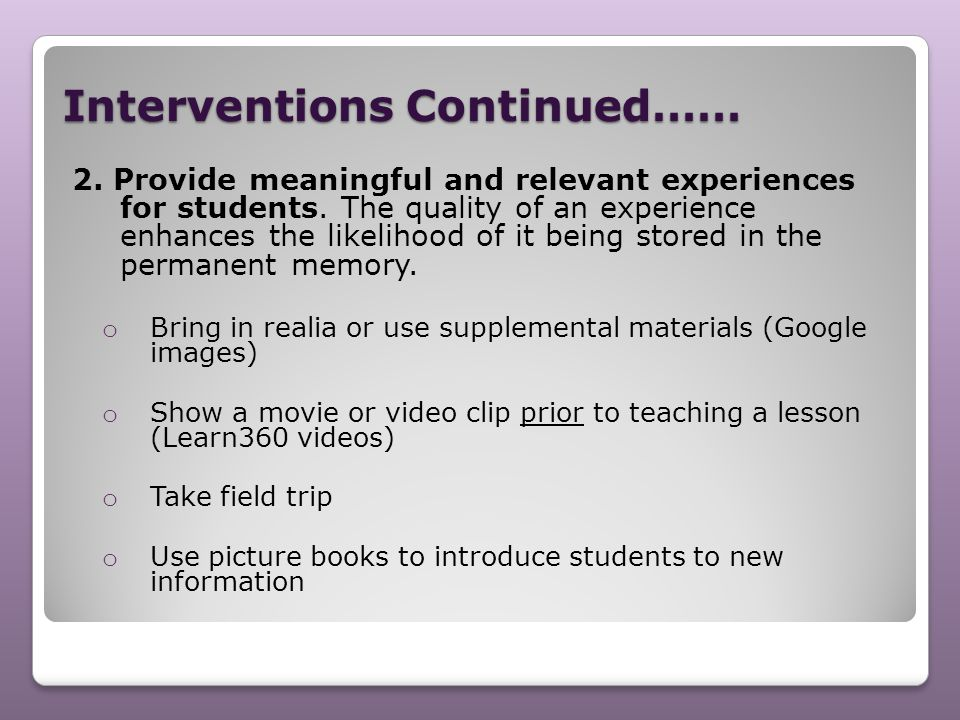 Interventions Continued……