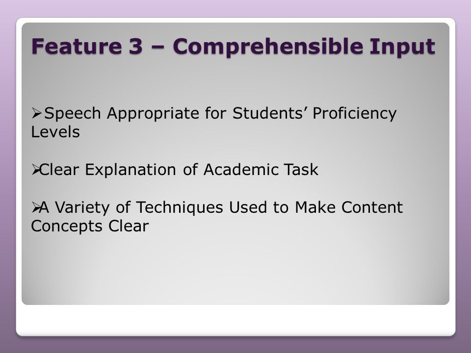 Feature 3 – Comprehensible Input