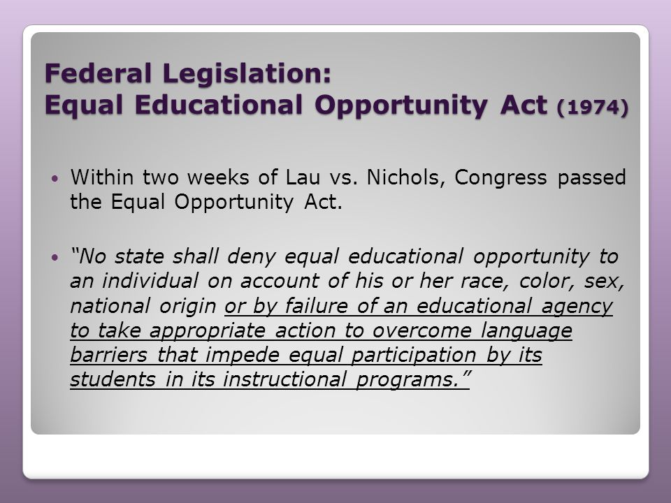 Federal Legislation: Equal Educational Opportunity Act (1974)