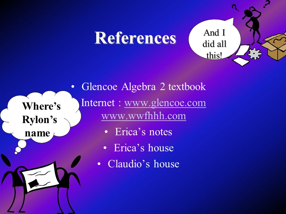 References Glencoe Algebra 2 textbook