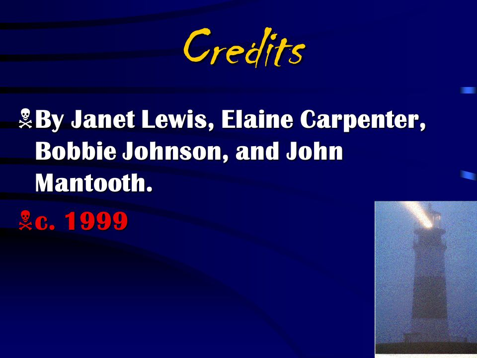 Credits By Janet Lewis, Elaine Carpenter, Bobbie Johnson, and John Mantooth. c. 1999