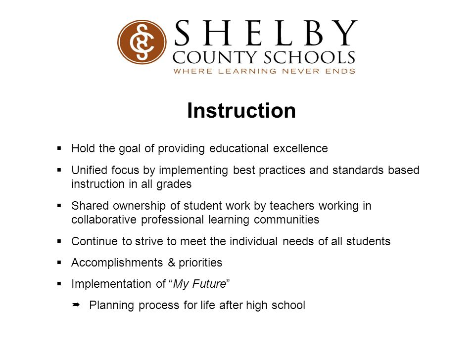 Instruction Hold the goal of providing educational excellence