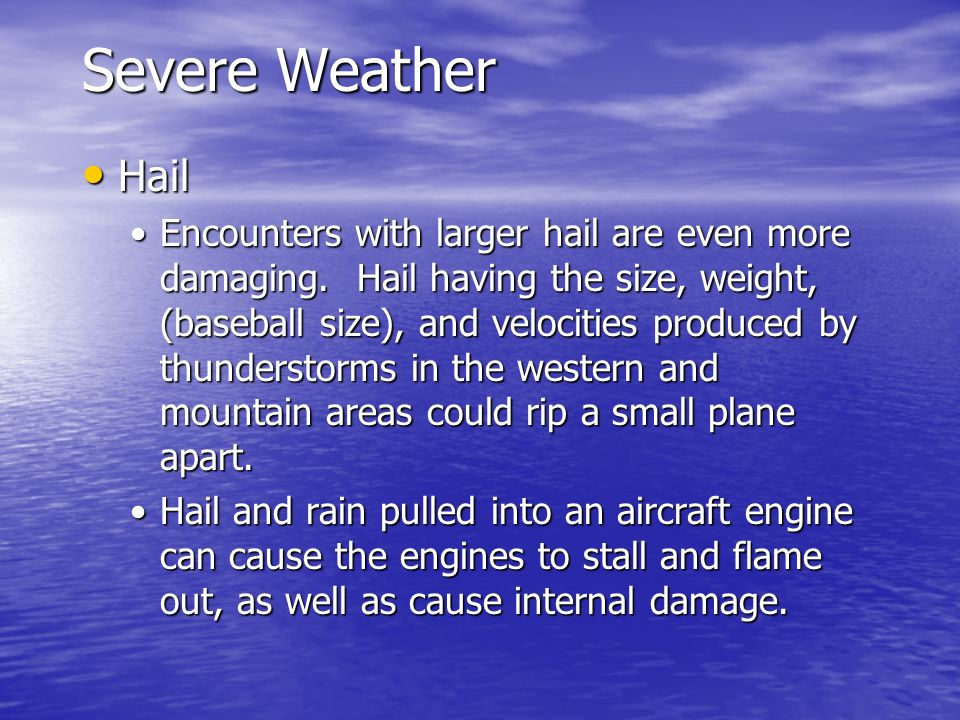 Severe Weather Hail.