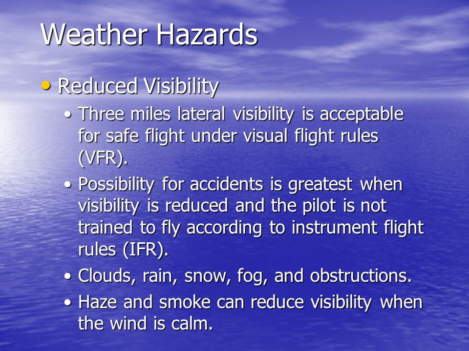 Weather Hazards Reduced Visibility