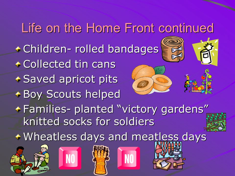 Life on the Home Front continued