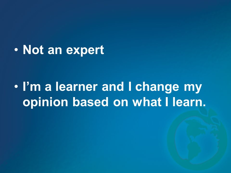 Not an expert I'm a learner and I change my opinion based on what I learn.