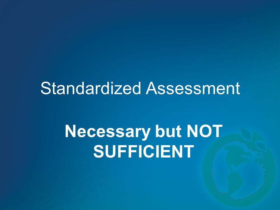 Standardized Assessment