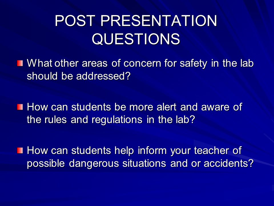 POST PRESENTATION QUESTIONS