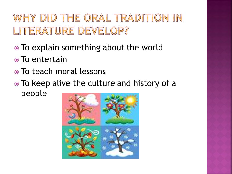 Why Did the Oral Tradition in Literature Develop