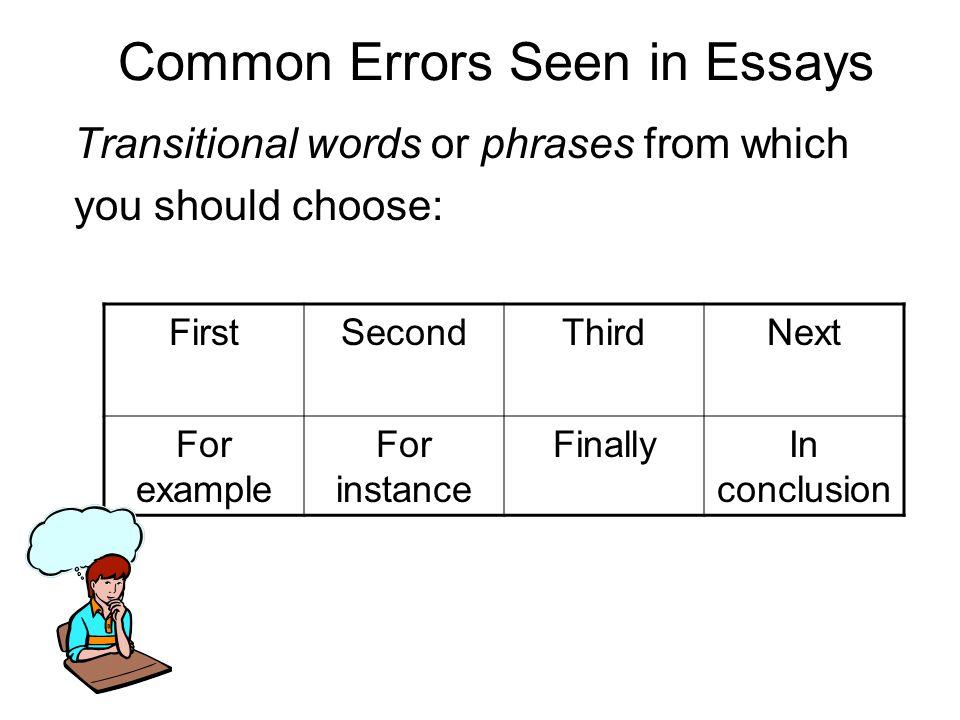Common Errors Seen in Essays