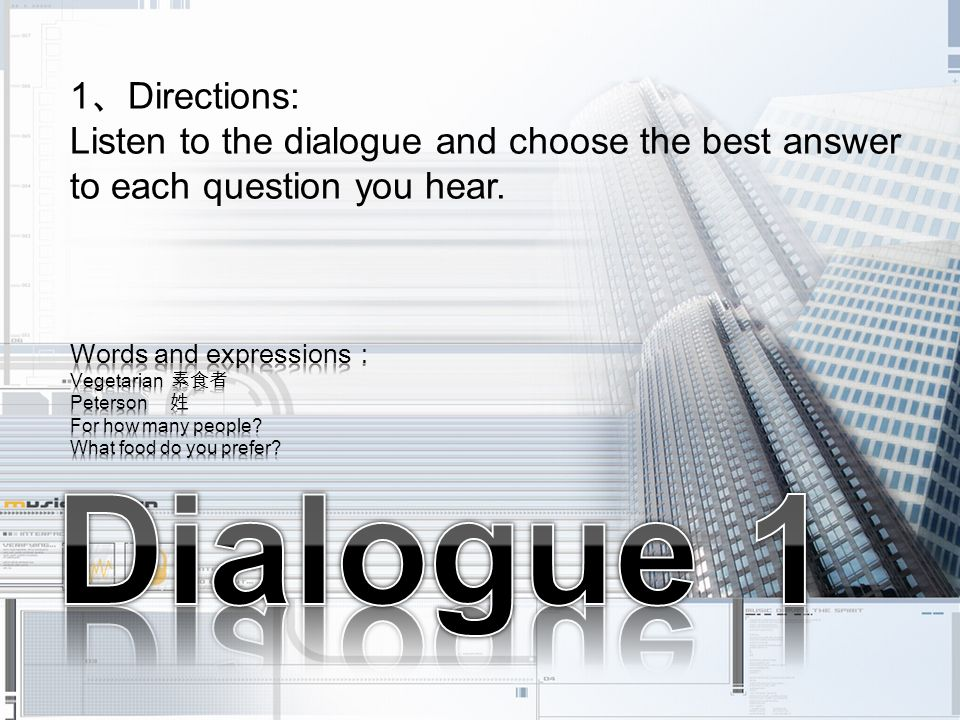 Dialogue 1 1、Directions: