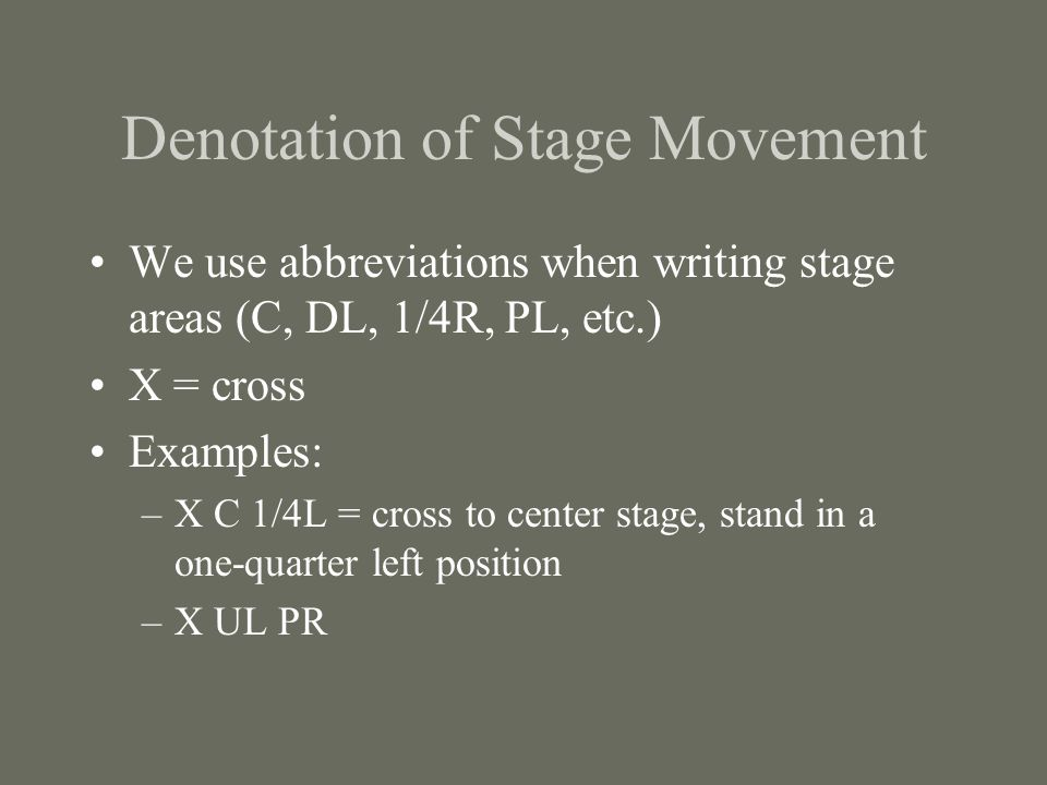 Denotation of Stage Movement