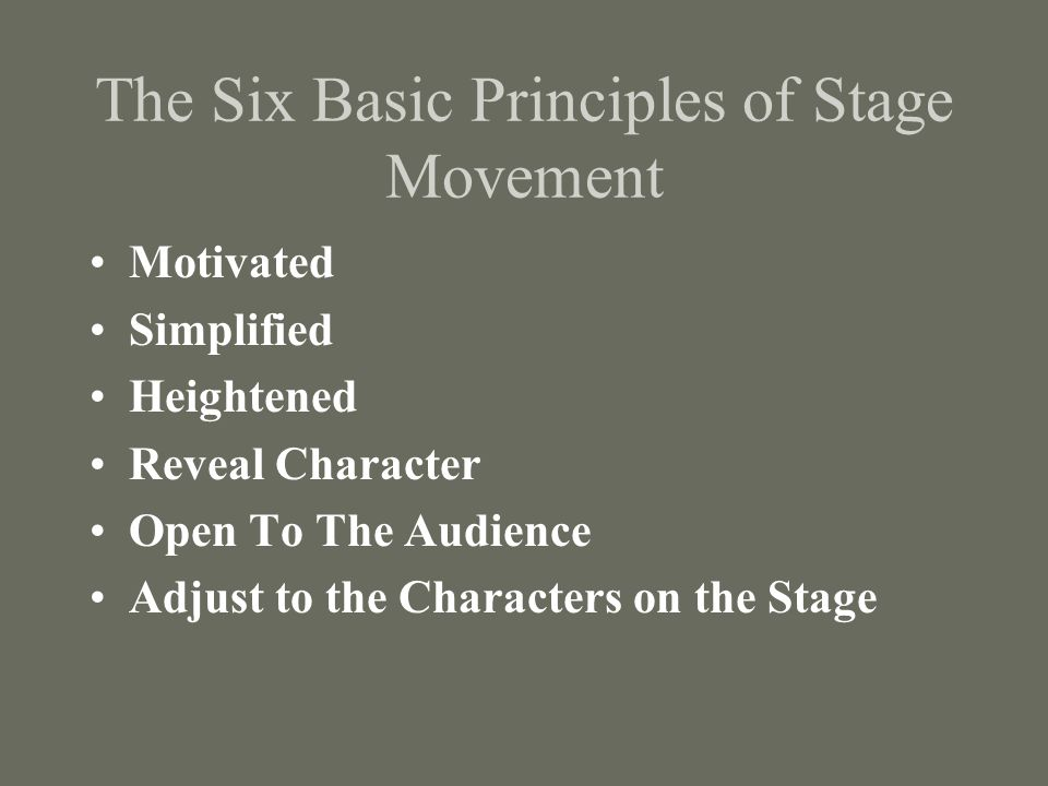 The Six Basic Principles of Stage Movement