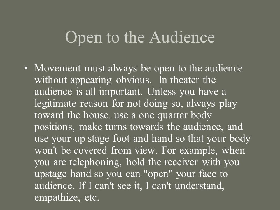 Open to the Audience