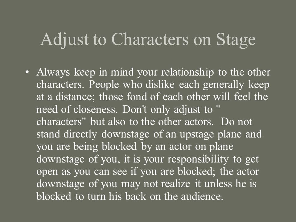 Adjust to Characters on Stage