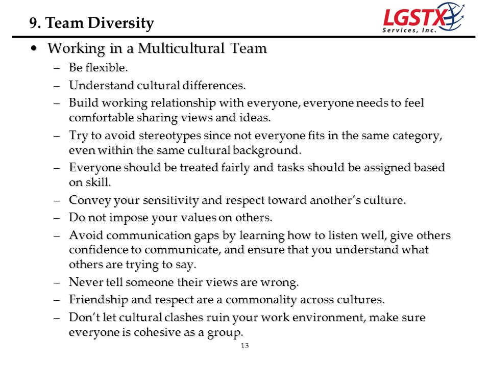 9. Team Diversity Working in a Multicultural Team Be flexible.