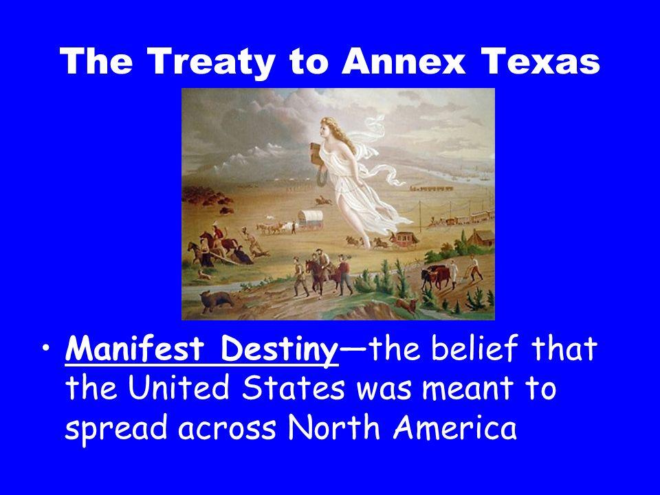 The Treaty to Annex Texas