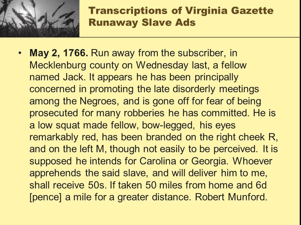 Transcriptions of Virginia Gazette Runaway Slave Ads