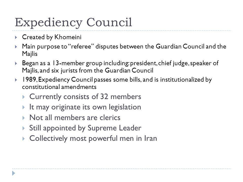 Expediency Council Currently consists of 32 members