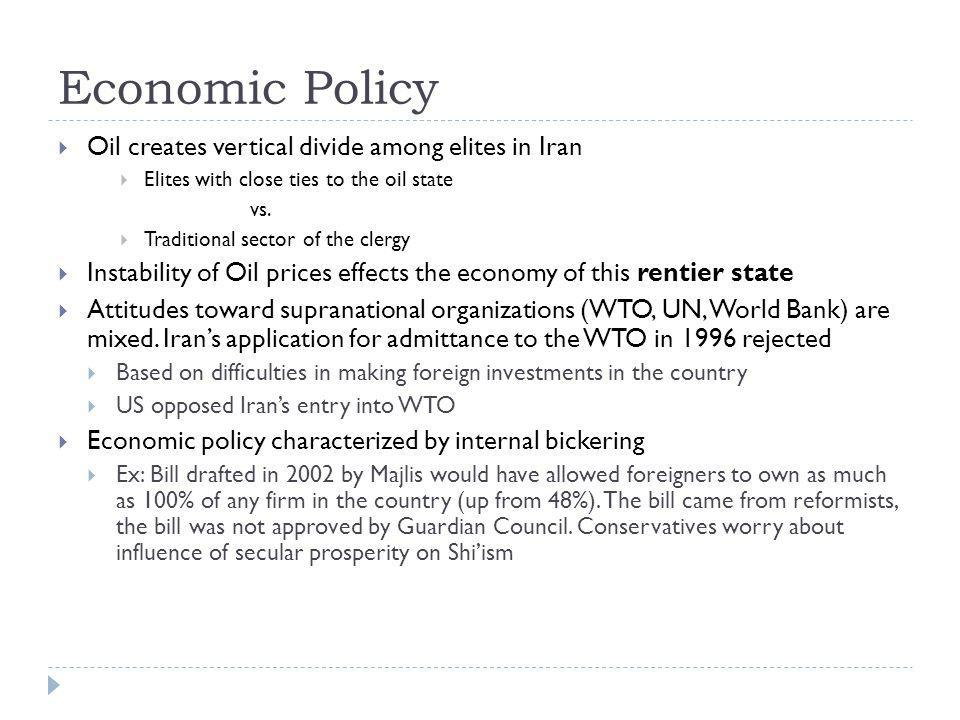 Economic Policy Oil creates vertical divide among elites in Iran
