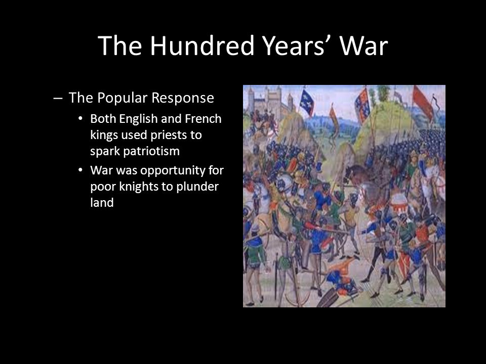 The Hundred Years' War The Popular Response