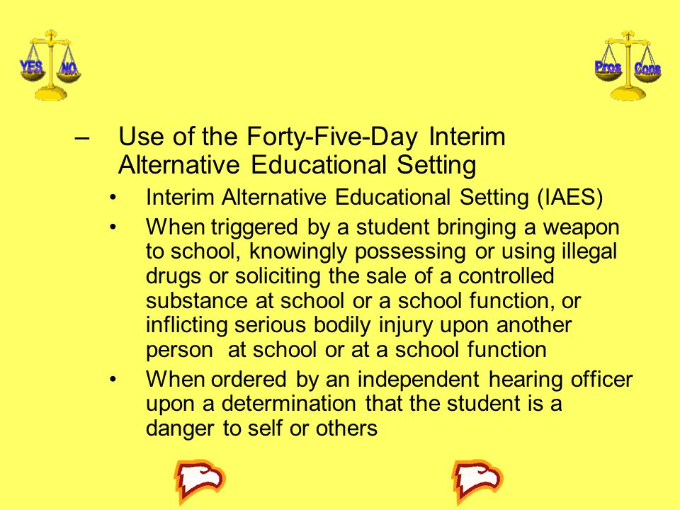Use of the Forty-Five-Day Interim Alternative Educational Setting