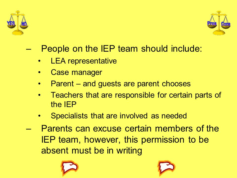 People on the IEP team should include: