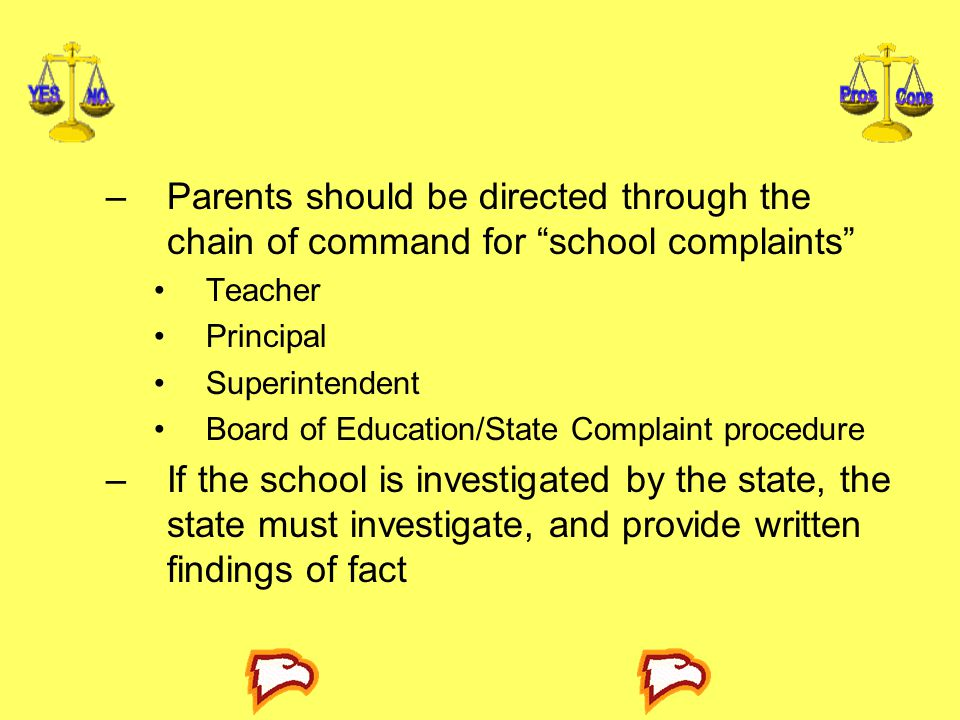 Parents should be directed through the chain of command for school complaints