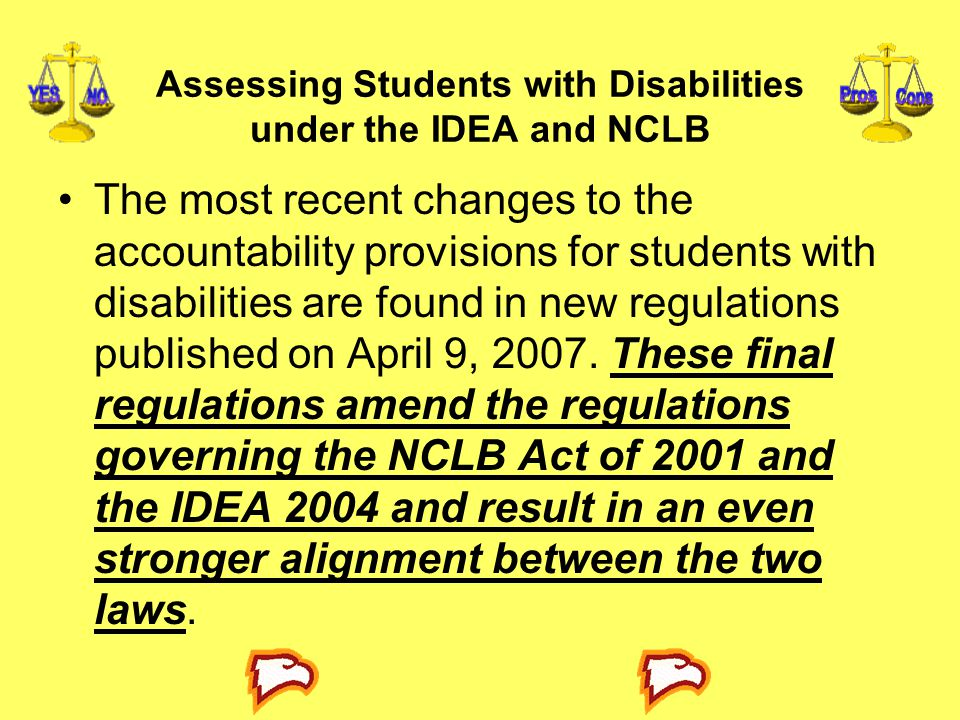 Assessing Students with Disabilities under the IDEA and NCLB