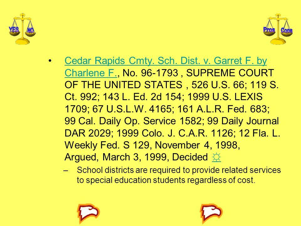 Cedar Rapids Cmty. Sch. Dist. v. Garret F. by Charlene F. , No