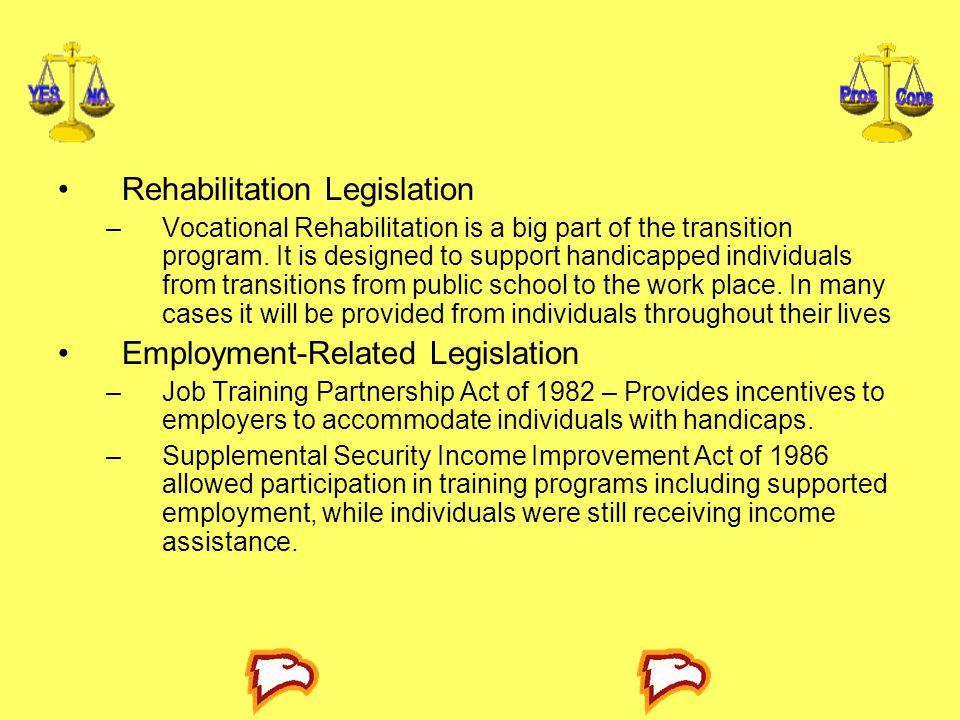 Rehabilitation Legislation