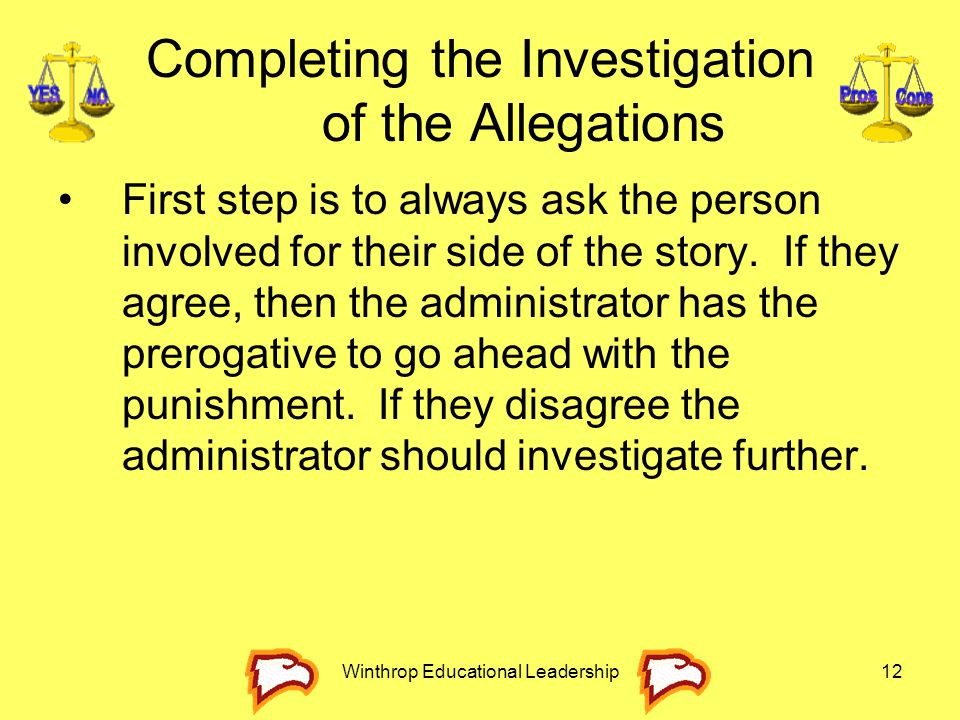 Completing the Investigation of the Allegations