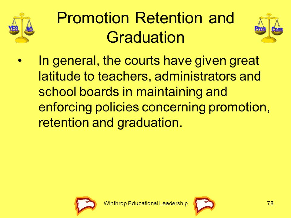 Promotion Retention and Graduation