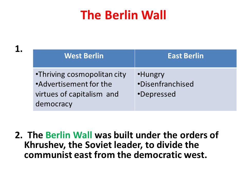 The Berlin Wall 1.