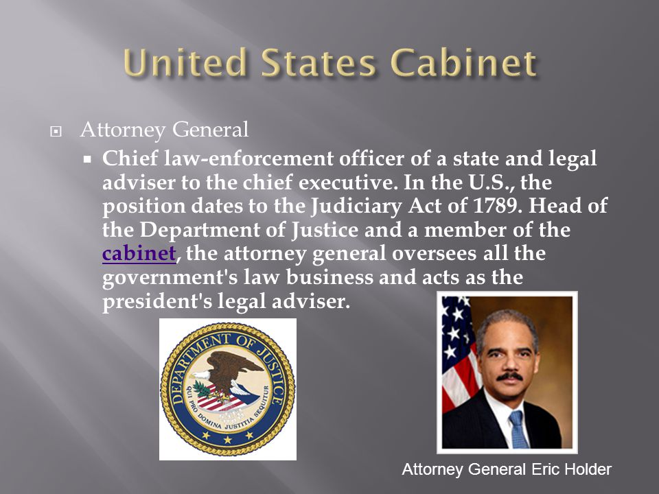 United States Cabinet Attorney General