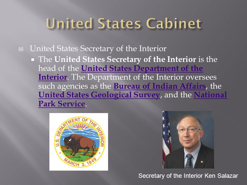 United States Cabinet United States Secretary of the Interior