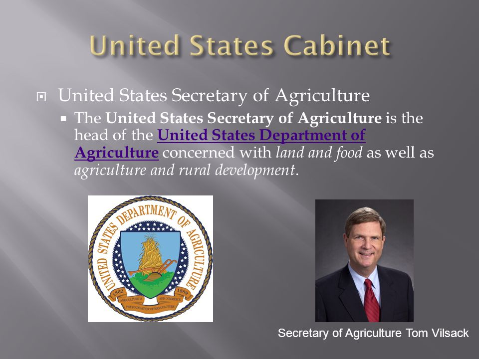 United States Cabinet United States Secretary of Agriculture