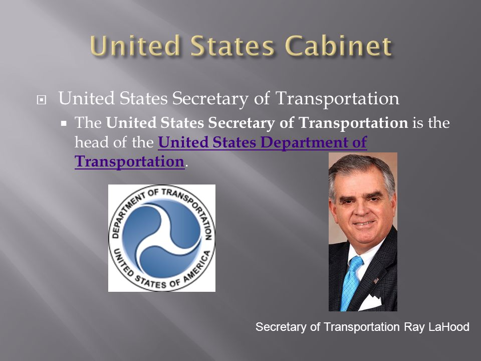 United States Cabinet United States Secretary of Transportation