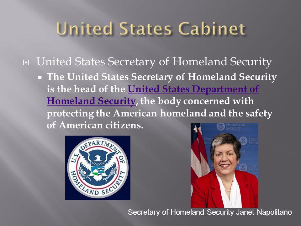 United States Cabinet United States Secretary of Homeland Security