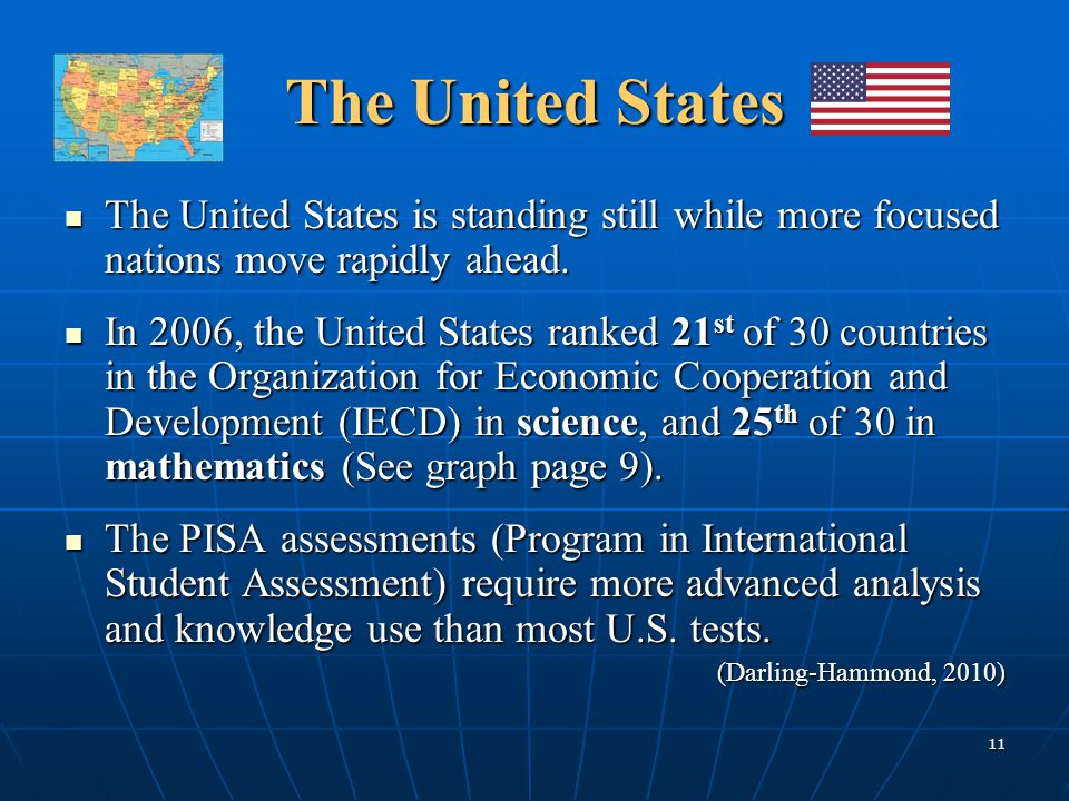 The United States The United States is standing still while more focused nations move rapidly ahead.
