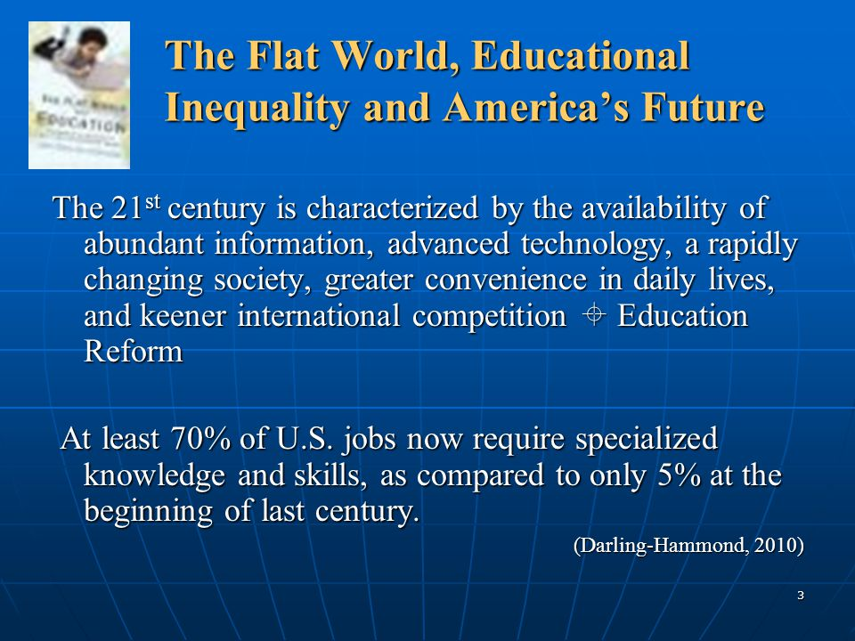 The Flat World, Educational Inequality and America's Future