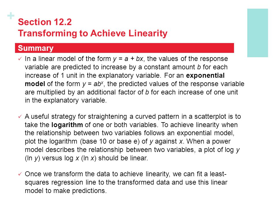 Section 12.2 Transforming to Achieve Linearity