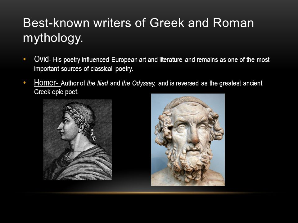 Best-known writers of Greek and Roman mythology.