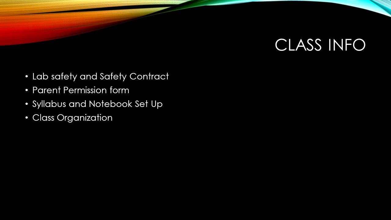 Class info Lab safety and Safety Contract Parent Permission form