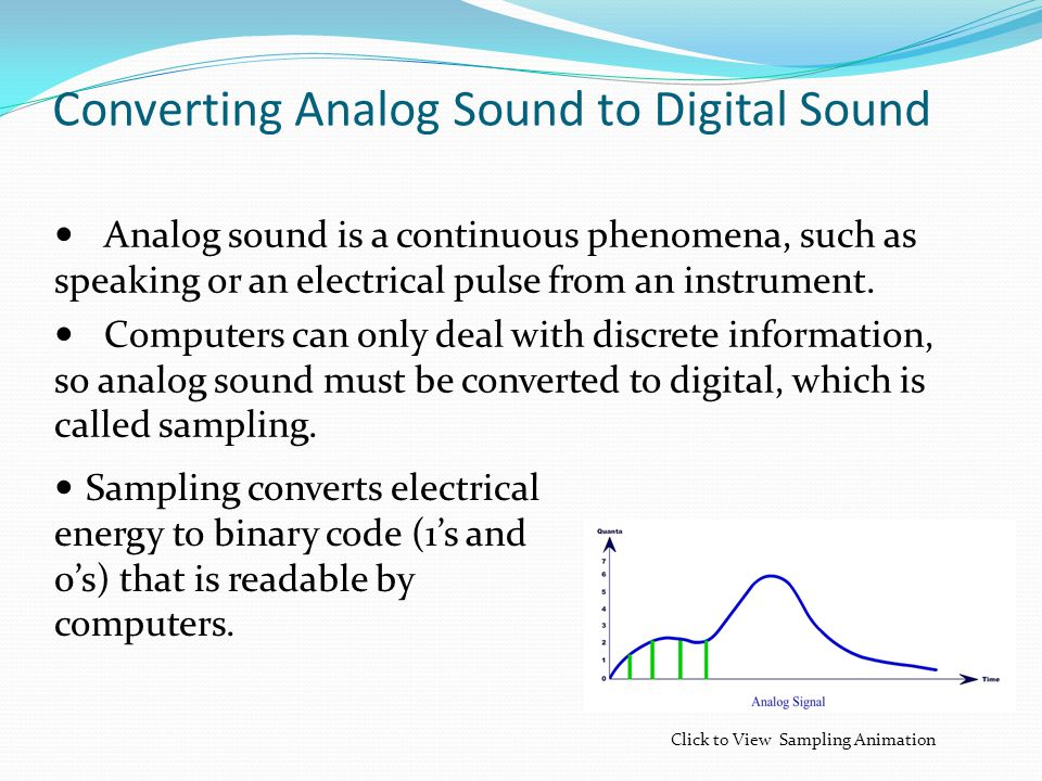 Converting Analog Sound to Digital Sound